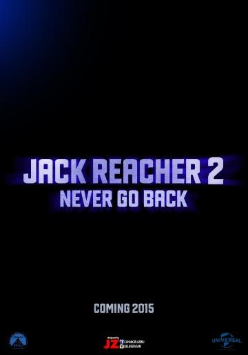Джек Ричер: Никогда не возвращайся смотреть онлайн